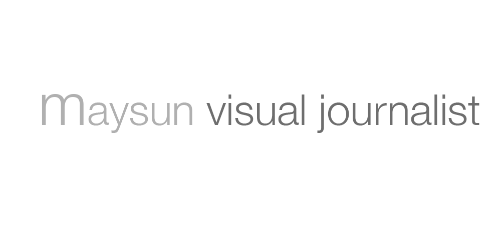 Maysun Visual Journalist